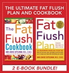 The Ultimate Fat Flush Plan and Cookbook (EBOOK) by Louise Ann Gittleman