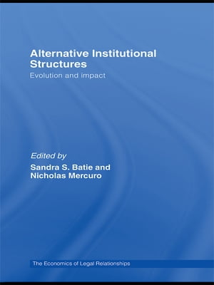 Alternative Institutional Structures Evolution and impact