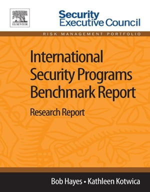 International Security Programs Benchmark Report: Research Report