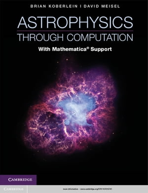 Astrophysics through Computation With Mathematica� Support