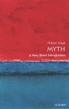 Myth: A Very Short Introduction by Robert A. Segal