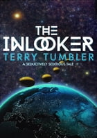 The Inlooker by Terry Tumbler