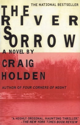 Book The River Sorrow by Craig Holden