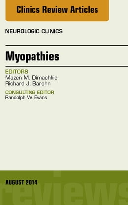 Book Myopathies, An Issue of Neurologic Clinics, by Mazen Dimachkie