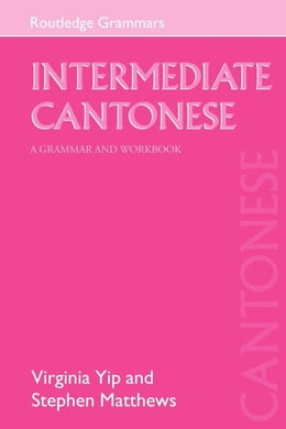 Book Intermediate Cantonese by Yip, Virginia