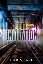 The Initiation by Chris Babu