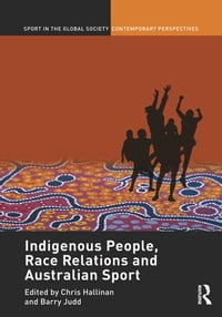 Indigenous People, Race Relations and Australian Sport