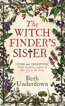 Book The Witchfinder's Sister by Beth Underdown