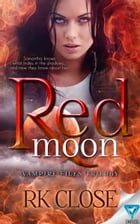 Red Moon by RK Close