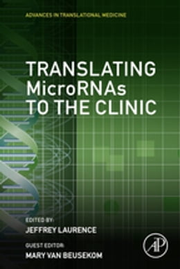 Book Translating MicroRNAs to the Clinic by Jeffrey Laurence