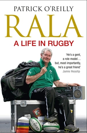Rala A Life in Rugby