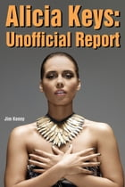 Alicia Keys: Unofficial Report by Jim Kenny