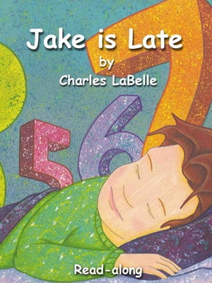 Jake is Late Read-along