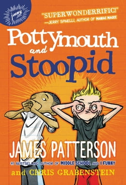 Book Pottymouth and Stoopid by James Patterson