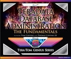 Teradata Database Administration – The Fundamentals by Tom Coffing