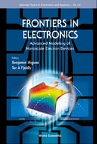Frontiers in Electronics: Advanced Modeling of Nanoscale Electron Devices by Benjamin Iñiguez