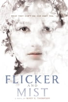 Flicker and Mist Cover Image