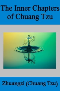 The Inner Chapters of CHUANG TZU