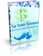 Top Twitter Techniques by SoftTech