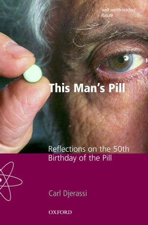 This Man's Pill Reflections on the 50th Birthday of the Pill