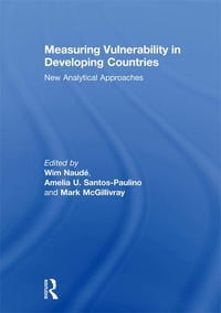 Measuring Vulnerability in Developing Countries: New Analytical Approaches