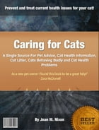 Caring for Cats by Jean M. Nixon