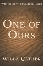 One of Ours de Willa Cather