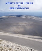 Driving With Hitler by Bernard King