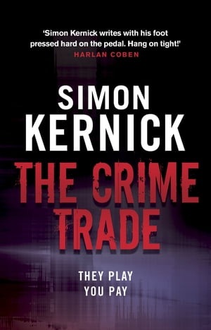 The Crime Trade (Tina Boyd 1)