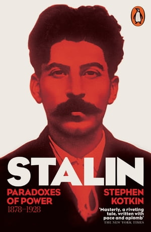 Stalin,  Vol. I Paradoxes of Power,  1878-1928