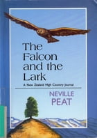 The Falcon and the Lark by Neville Peat
