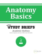 Anatomy Basics by Little Green Apples Publishing, LLC ™