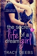 The Secret Life of a Dream Girl f8d63782-d9d4-4eda-9d5c-2530821ab55c