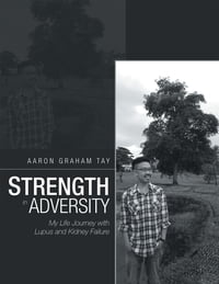 Strength in Adversity: My Life Journey with Lupus and Kidney Failure