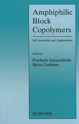Amphiphilic Block Copolymers Self-Assembly and Applications