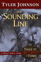 The Sounding Line by Tyler Johnson