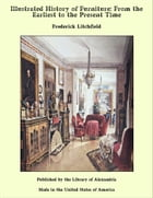 Illustrated History of Furniture: From the Earliest to the Present Time by Frederick Litchfield