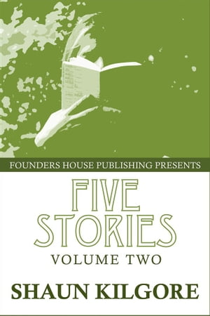 Five Stories: Volume Two
