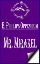 Mr. Mirakel by E. Phillips Oppenheim