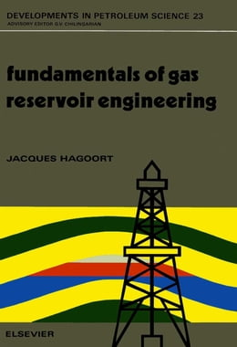 Book Fundamentals of Gas Reservoir Engineering by Hagoort, J.