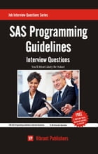 SAS Programming Guidelines Interview Questions You'll Most Likely Be Asked by Vibrant Publishers