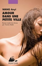 Amour dans une petite ville by Anyi WANG