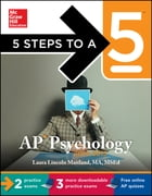 5 Steps to a 5 AP Psychology, 2014-2015 Edition by Laura Lincoln Maitland