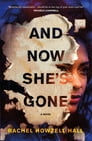 And Now She's Gone Cover Image