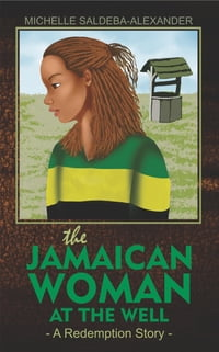 The Jamaican Woman at the Well
