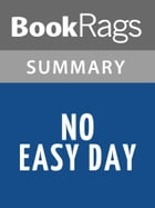 No Easy Day by Mark Owen l Summary & Study Guide by BookRags