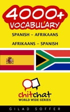 4000+ Vocabulary Spanish - Afrikaans by Gilad Soffer