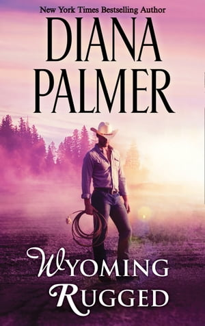 Wyoming Rugged (Wyoming Men,  Book 5)