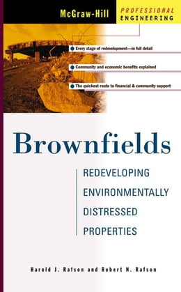 Book Brownfields: Redeveloping Environmentally Distressed Properties by Rafson, Harold