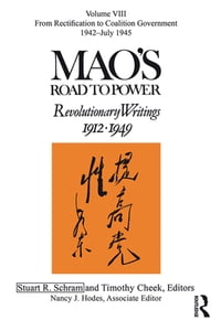 Mao's Road to Power: Revolutionary Writings: Volume VIII